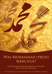 Was Muhammad (P.B.U.H.) Merciful?