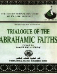 TRIALOGUE OF THE ABRAHAMIC FAITHS