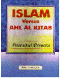 Islam Versus Ahl Al-Kitab Past and Present