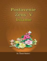 POSTAVENIE ŽENY V ISLAME