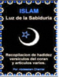 El Islam La Luz De la Sibiduria