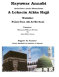 Rayuwar Annabi Sallallahu Alaihi Wasallama A Lokacin Aikin Hajji