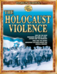 THE HOLOCAUST VIOLENCE