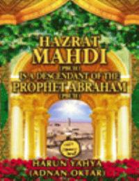 HAZRAT MAHDI (PBUH) IS A DESCENDANT OF THE PROPHET ABRAHAM(PBUH)