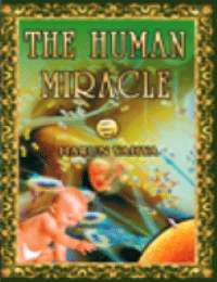 THE HUMAN MIRACLE