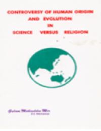 Conroversy of Human Origin and Evolution in Science versus Religion