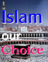 Islam Our Choice