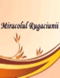 Miracolul rugaciunii in tratarea bolilor vasculare