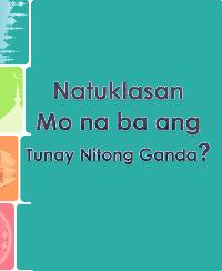 Natuklasan Mo na ba ang Tunay Nitong Ganda?