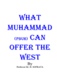 What Muhammad (PBUH) Can Offer The West