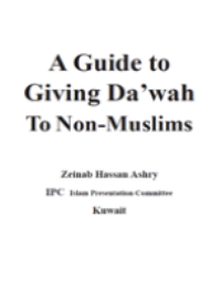 A Guide to Giving Da'wah To Non-Muslims