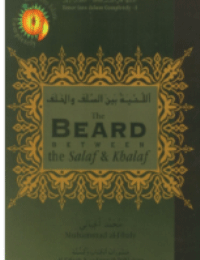 The Beard Between the Salaf & Khalaf