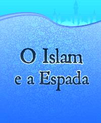O Islam e a Espada