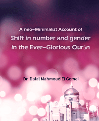 A neo–Minimalist Account of Shift in number and gender in the Ever–Glorious Qurān
