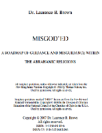 Misgod'ed. A Roadmap of Guidance and Misguidance within the Abrahamic Religions