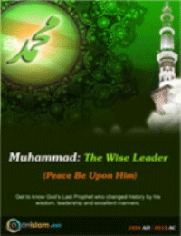 Muhammad: The Wise Leader (PBUH)