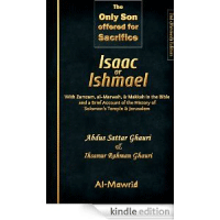 The Only Son offered for Sacrifice Isaac or Ishmael?