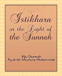 Istikhara in the Light of the Sunnah