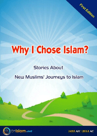 Why I Chose Islam? Stories About New Muslims' Journeys to Islam​