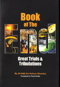 Book Of The End – Great Trials and Tribulations