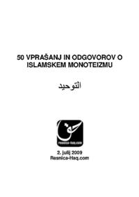 50 VPRAŠANJ IN ODGOVOROV O ISLAMSKEM MONOTEIZMU