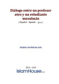 Diálogo entre un profesor ateo y un estudiante musulmán