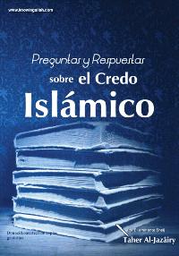 Preguntas y respuestas sobre el credo Islámico