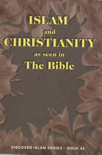 Islam and Christianity as seen in The Bible