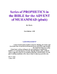 Series of PROPHETICS in the BIBLE for the ADVENT of MUHAMMAD (pbuh)