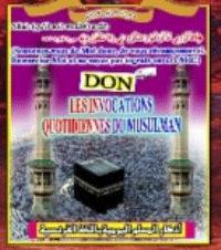 Les évocations quotidiennes du musulman