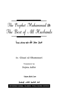 The Prophet Muhammad (PBUH) The Best of All Husbands