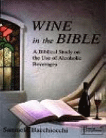 WINE IN THE BIBLE: A BIBLICAL STUDY ON THE USE OF ALCOHOLIC BEVERAGES