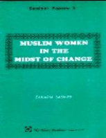 MUSLIM WOMEN IN THE MIDST OF CHANGE