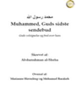Muhammed, Guds sidste sendebud Guds velsignelse og fred over ham