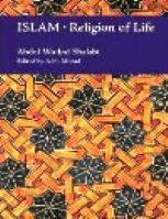 ISLAM RELIGION OF LIFE