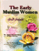 The Early Muslim Women