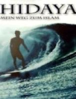 Hidaya: Mein Weg zum Islam