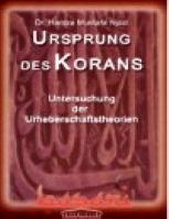 DER URSPRUNG DES KORANS