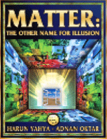 MATTER: THE OTHER NAME OF ILLUSION