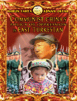 COMMUNIST CHINA'S POLICY OF OPPRESSION IN EAST TURESTAN