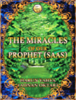 THE MIRACLES OF OUR PROPHER (SAAS)