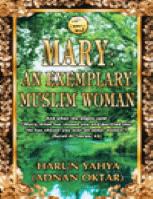 Mary: The Exemplary Muslim Woman