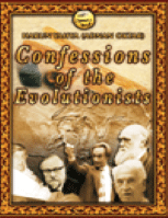 CONFESSIONS OF THE EVOLUTIONISTS