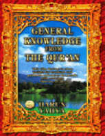 GENERAL KNOWLEDGE FROM THE QUR'AN