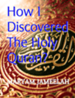 How I Discovered The Holy Quran?
