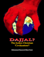 DAJJAL? The Judeo-Christian 'Civilization'!