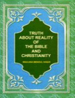 Truth About Reality Of Bible and Christianity