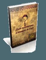 ¿Quién es Muhammad, el Mensajero de Allah?