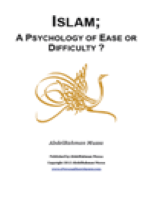 ISLAM:A PSYCHOLOGY OF EASE OR