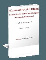 ¿Como abracei o Islam?